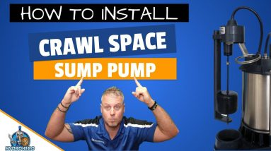 How To Install A Sump Pump In A Dirt Crawl Space